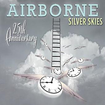 Airborne - zilveren Skies: Airborne (25ste verjaardag) [CD] USA import