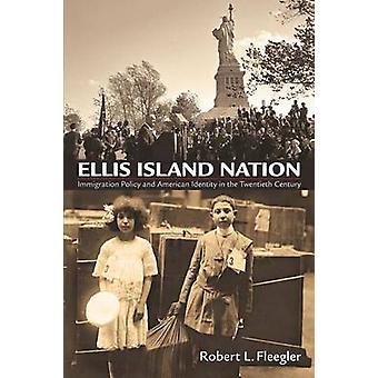 Ellis Island Nation - política de imigração e identidade americana na