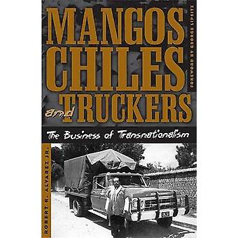 Mangas - Chiles - e caminhoneiros - negócio de Transnacionalismo por R