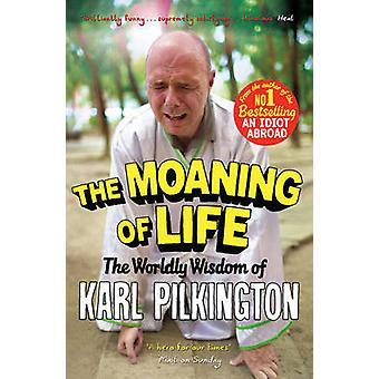Life - maallinen viisaus Karl Pilkington (Main) syyttely mennessä