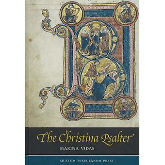 Christina Psalter - een studie van de beelden en de teksten in een Frans vroeg