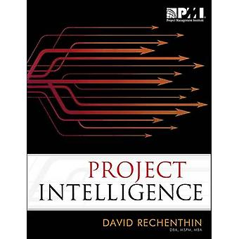 Project Intelligence by David Rechenthin - 9781935589662 Book