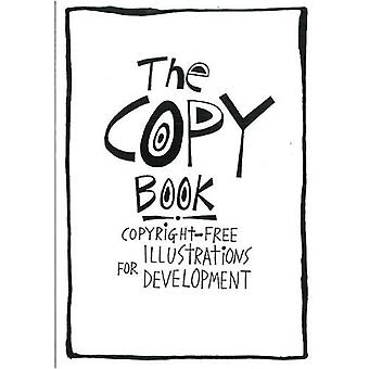 The Copy Book : Copyright Free Illustrations for Development