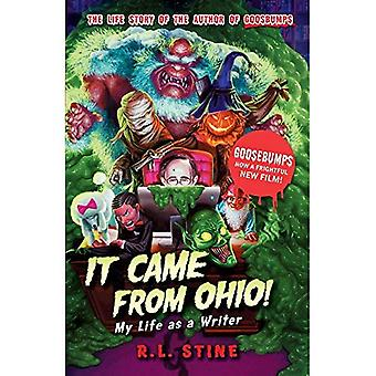 It Came from Ohio: My Life as a Writer (Goosebumps)