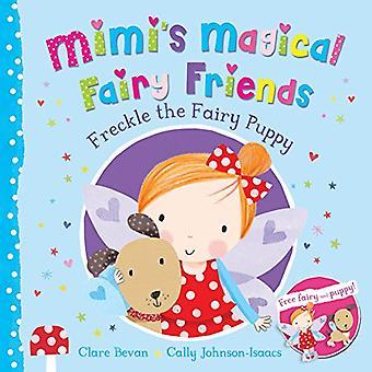 Sproet de Fairy pup (Mimi's magische Fairy vrienden)