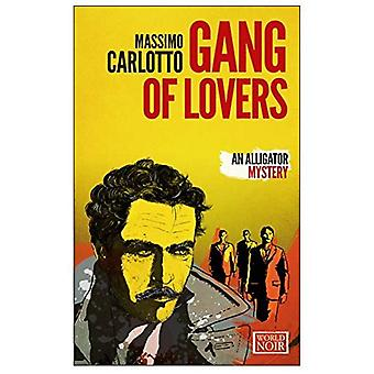 Gang of Lovers, The (Alligator 4)