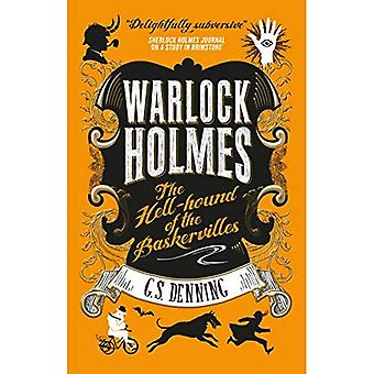 Warlock Holmes: The Hell-Hound of the Baskervilles: Warlock Holmes� 2