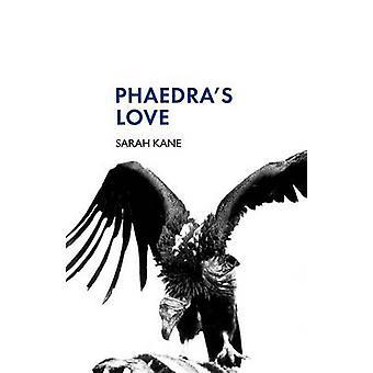 Phaedras Love by Kane & Sarah