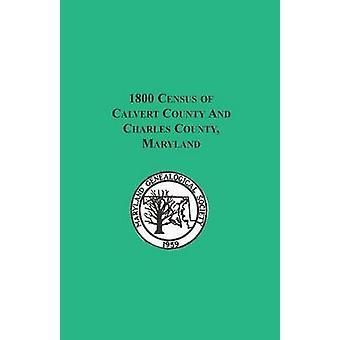 1800 folkräkningen av Calvert County och Charles County Maryland av Maryland Genealogiska samfundet