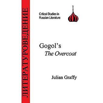 Gogols the Overcoat by Graffy & Julian