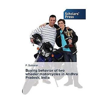 Köpbeteende av två wheeler motorcyklar i Andhra Pradesh Indien av Subbaiah P.