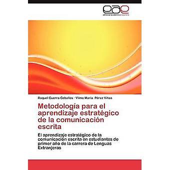 Autore: metodologia Para El Aprendizaje Hostel de La Comunicacion da Guerra Ceballos & Raquel