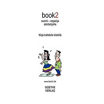 book2 suomi  espanja aloittelijoille by Schumann & Johannes