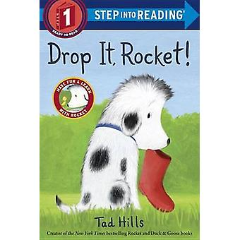 Drop It - Rocket! by Tad Hills - 9780385372541 Book