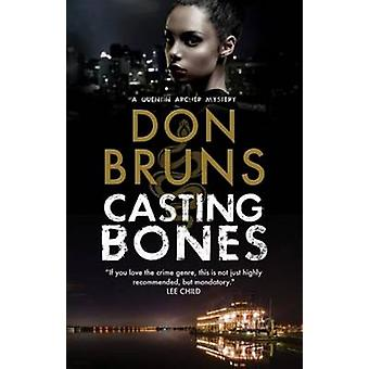 Casting Bones - A New Voodoo Mystery Series Set in New Orleans by Don
