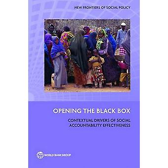Opening the Black Box - The Contextual Drivers of Social Accountabilit