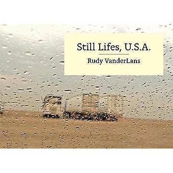 Still Lifes - U.s.a. by Rudy Vanderlans - 9781584236535 Book
