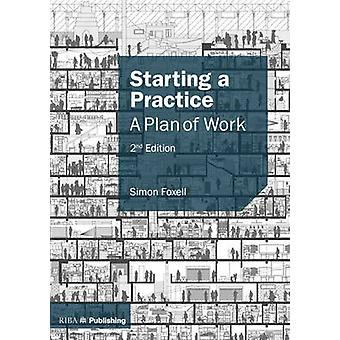 Starting a Practice - A Plan of Work (2nd Revised edition) by Simon Fo