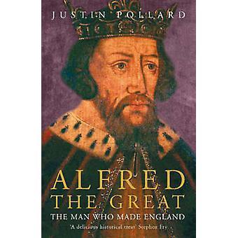 Alfred el grande por Justin Pollard - libro 9780719566660