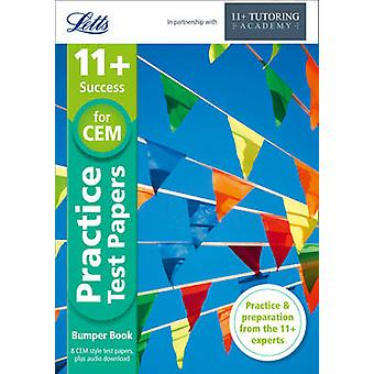 11+ Practice Test Papers Bumper Book - Inc. Audio Download - For the C