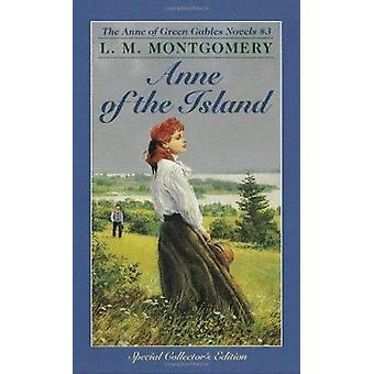Anne of the Island by L. M. Montgomery - 9780553213171 Book