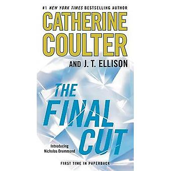 The Final Cut by Catherine Coulter - J T Ellison - 9780515154528 Book