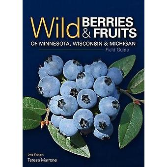 Wilde bessen & fruit Field Guide van Minnesota - Wisconsin &