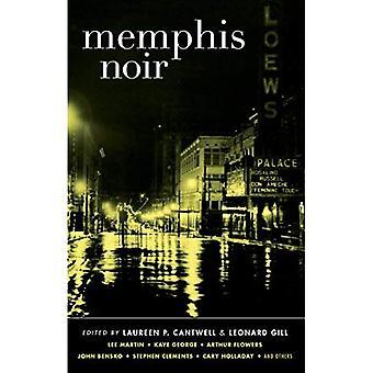 Memphis Noir (Akashic Noir)