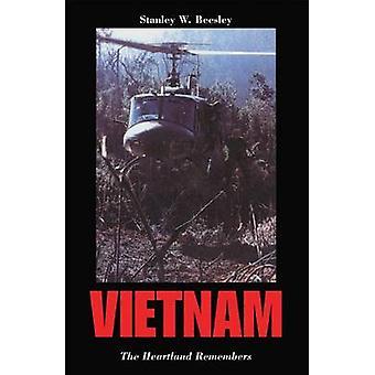 Vietnam The Heartland Remembers por Beesley & Stanley W