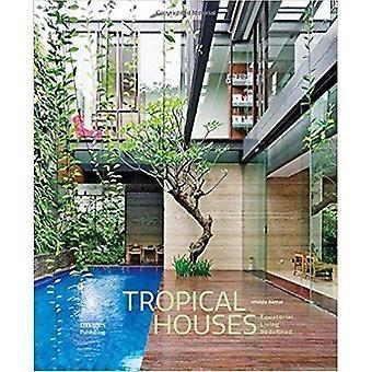 Tropicales casas: Vida Ecuatorial redefinir