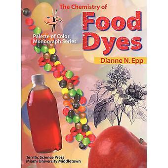 Chemistry of Food Dyes by Epp & Dianne N.