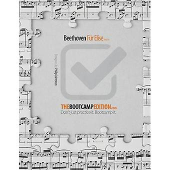 The Bootcamp Edition Beethoven Fur Elise by Johnston & Philip A