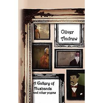 A Gallery of Husbands and Other Poems by Andrew & Oliver