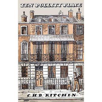 Ten Pollitt Place by Kitchin & C. H. B.