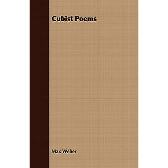 Cubist Poems by Weber & Max