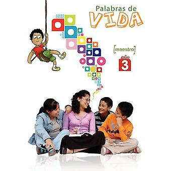 Palabras de Vida Ao 3 Maestro by Picavea & Patricia