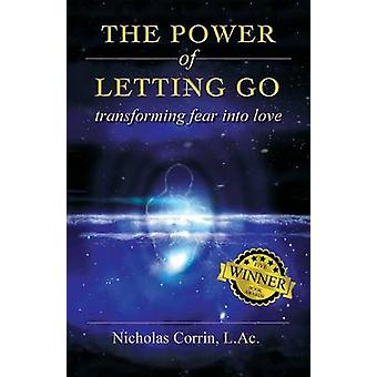 The Power of Letting Go by Corrin & Nicolas