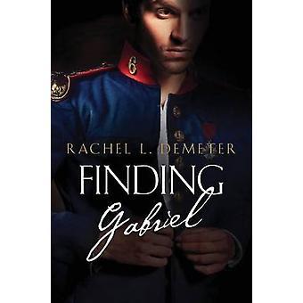 Finding Gabriel by Demeter & Rachel L.