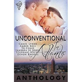 Unconventional in Atlanta by Chase & T. a.