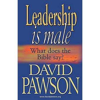 Leadership is Male by Pawson & David