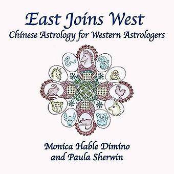 East Joins West Chinese Astrology for Western Astrologers by Dimino & Monica Hable