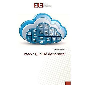 PaaS  Qualit de service by Parnigoni Marie