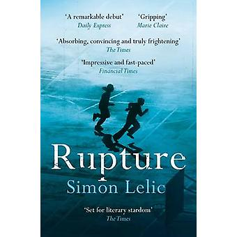 Rupture by Lelic & Simon