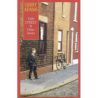 The Street  Other Stories by Adams & Gerry