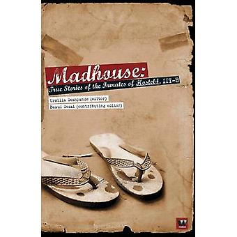 Madhouse by Deshpande & Urmilla