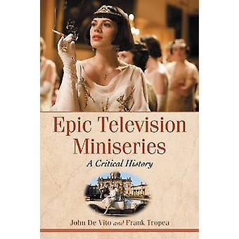 Mini-série de télévision épique - Une histoire critique - 9780786441495 Livre