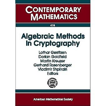 Algebraic Methods in Cryptography by Lothar Gerritzen - 9780821840375