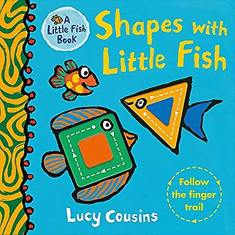 Shapes with Little Fish by Lucy Cousins - 9781406391930 Book