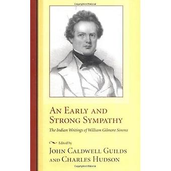 An Early and Strong Sympathy - The Indian Writings of William Gilmore