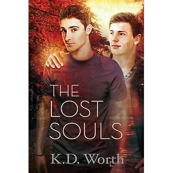 The Lost Souls by K.D. Worth - 9781644052921 Book